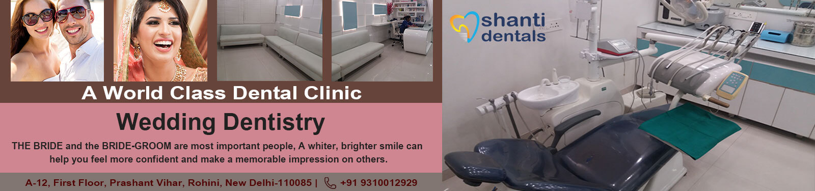 Wedding and Dentistry Care in Rohini Delhi by Shanti Dentals